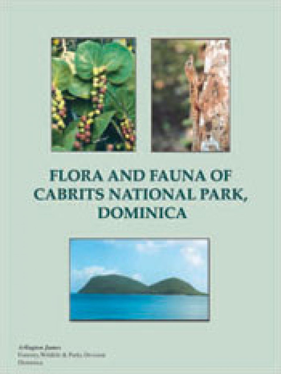 Flora and Fauna of Cabrits National Park, Dominica