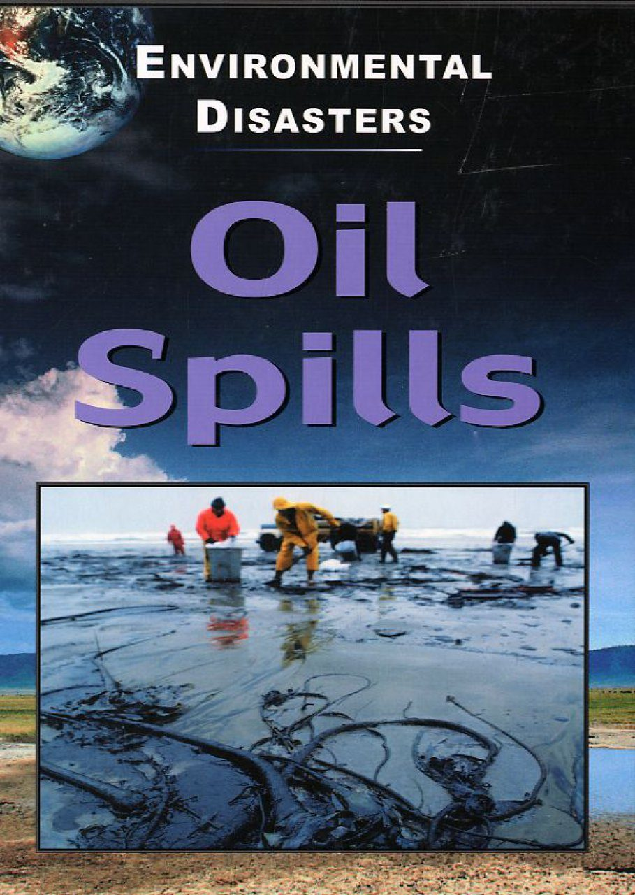 Oil Spills (Environmental Disasters)