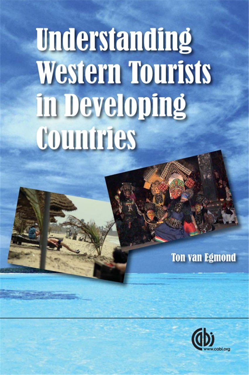 Understanding Western Tourists in Developing Countries