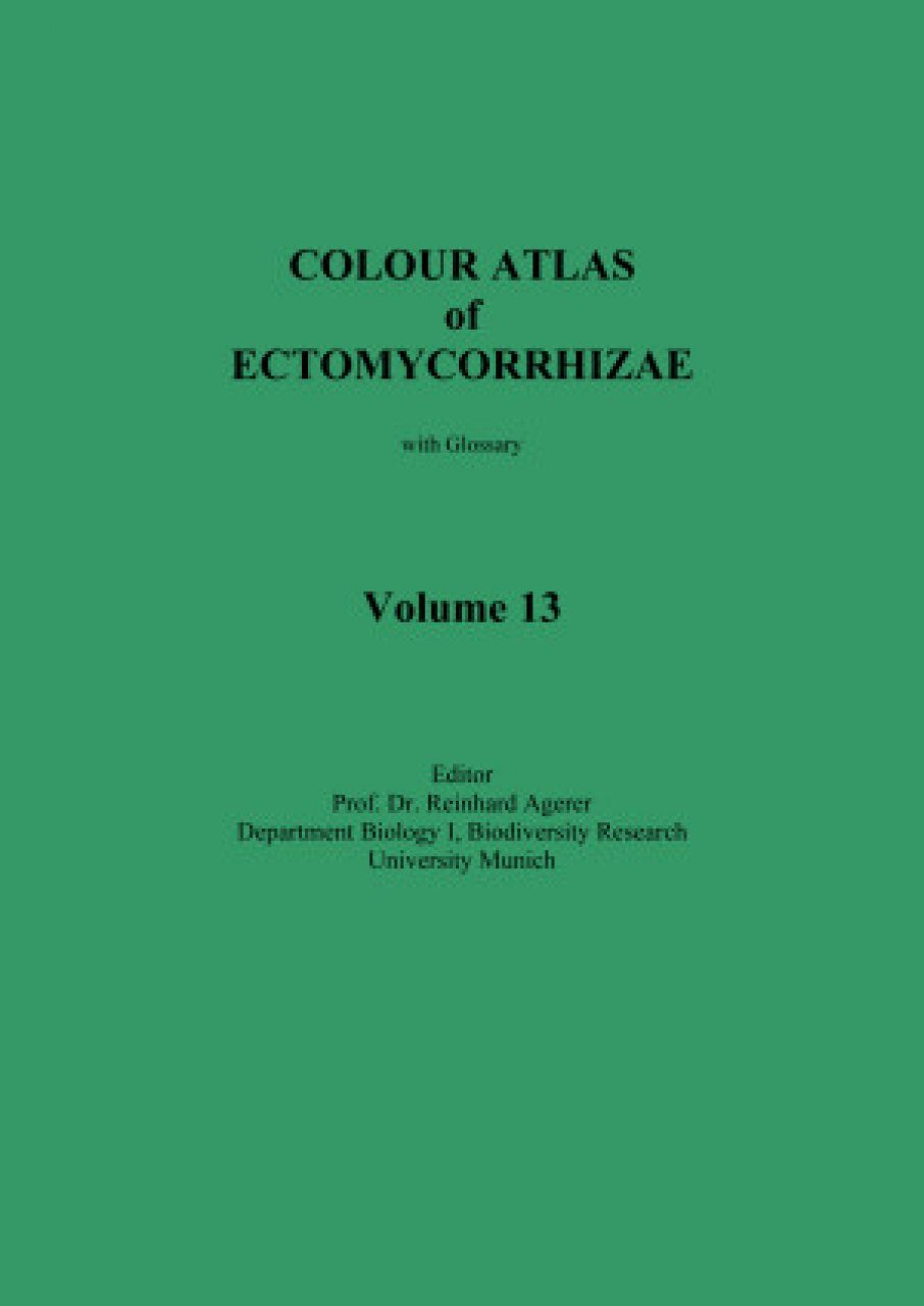 Colour Atlas of Ectomycorrhizae, Part 13