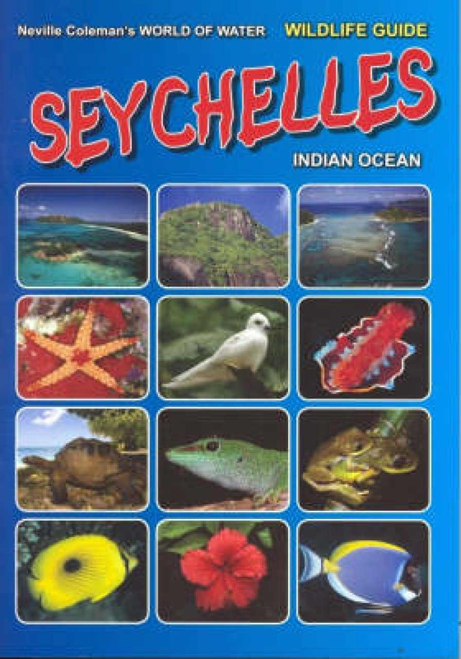 World of Water Wildlife Guide: Seychelles