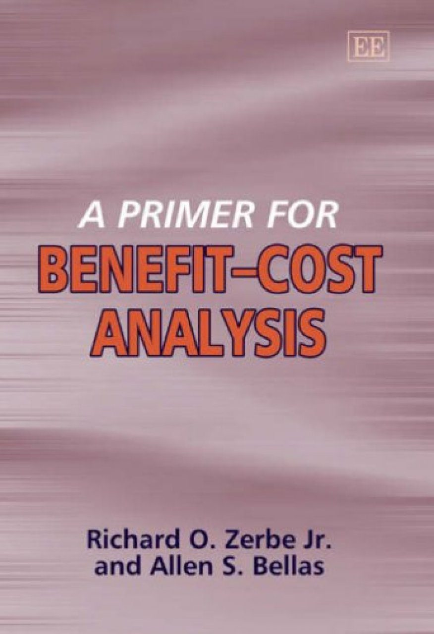 A Primer for Benefit-Cost Analysis