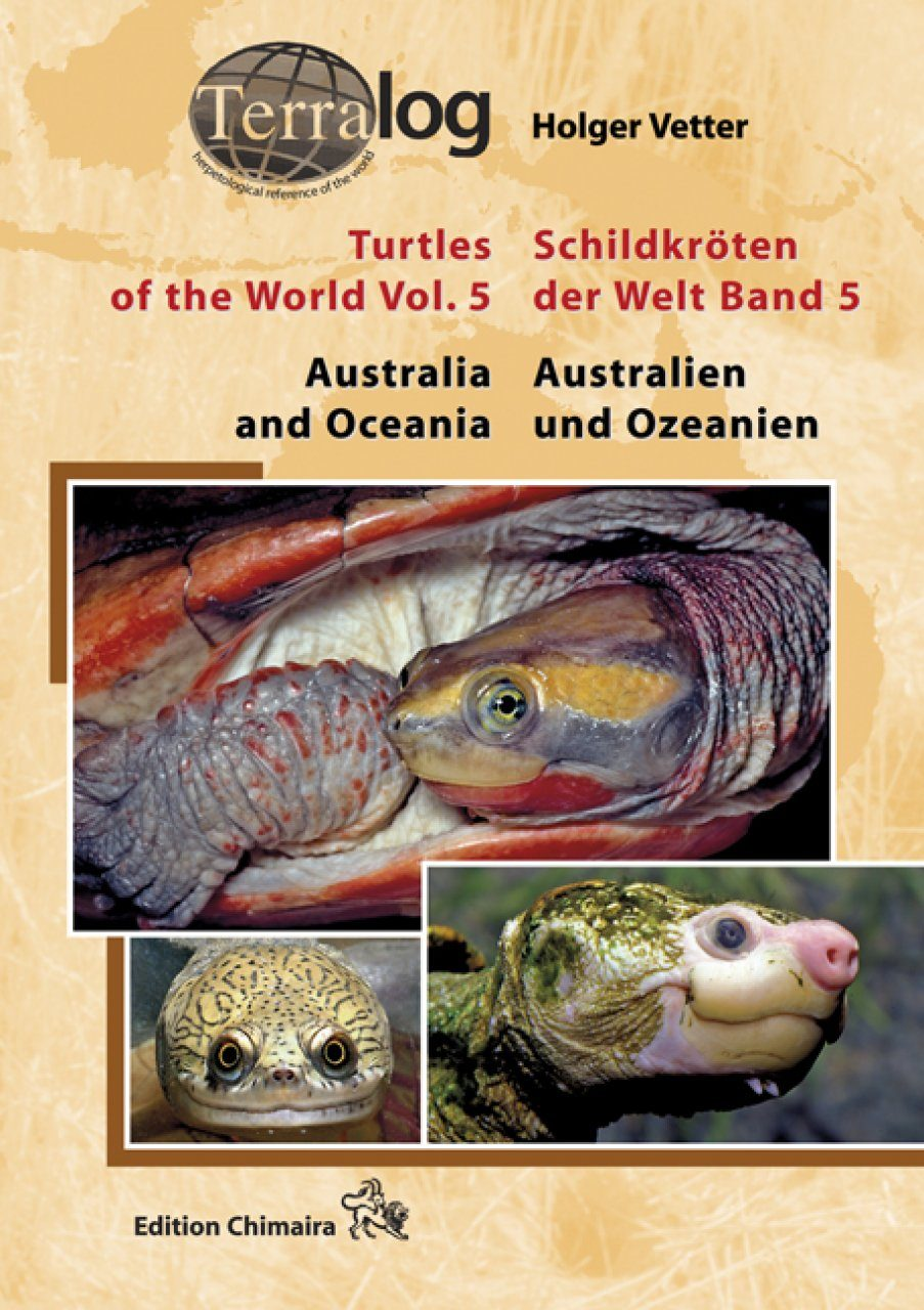 Turtles of the World, Volume 5: Australia and Oceania / Schildkröten der Welt, Band 5: Australien und Ozeanien