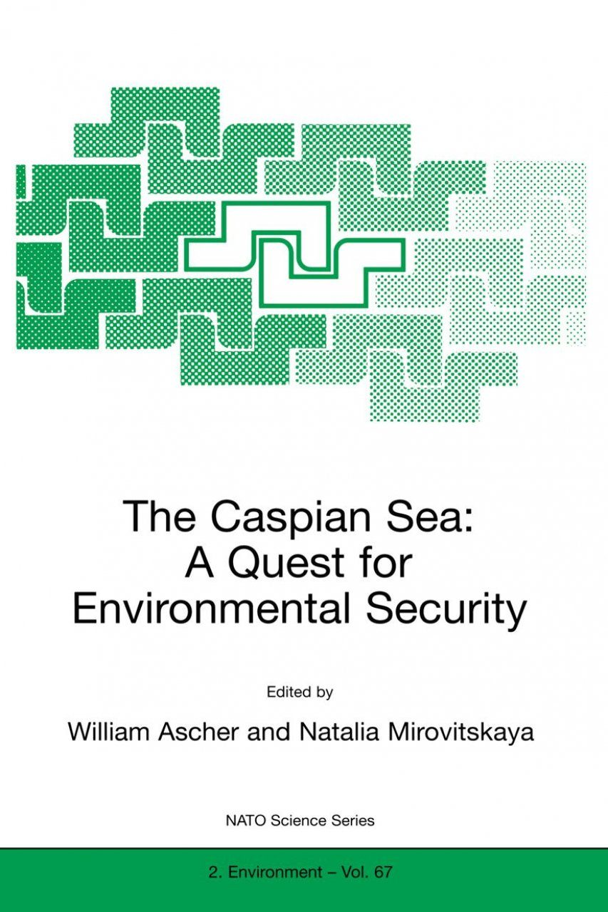 The Caspian Sea: A Quest for Environmental Security