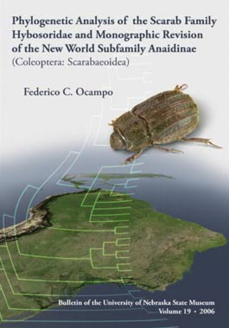 Phylogenetic Analysis of the Scarab Family Hybosoridae and Monographic Revision of the New World Subfamily Anaidinae