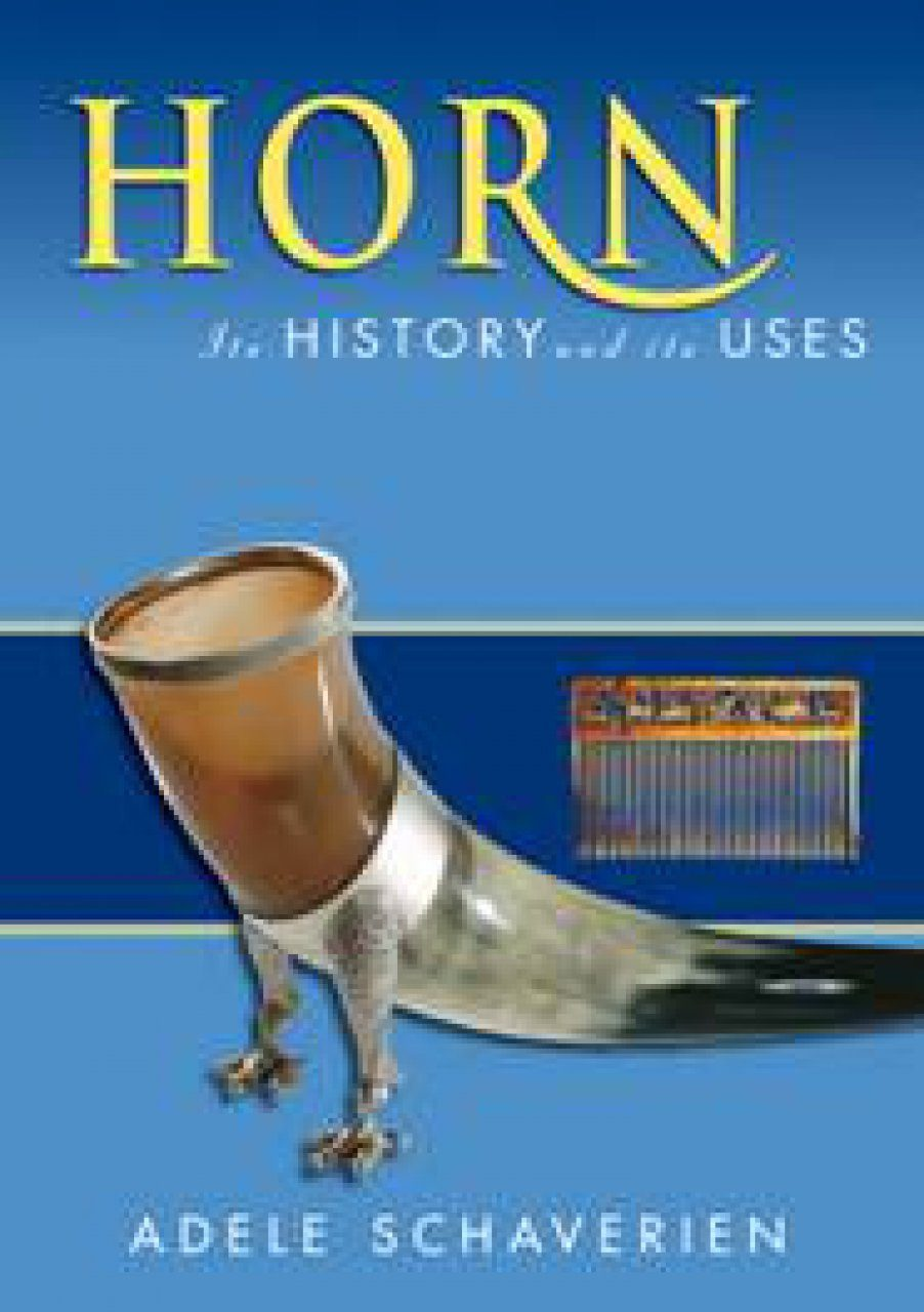 Horn: Its History and its Uses