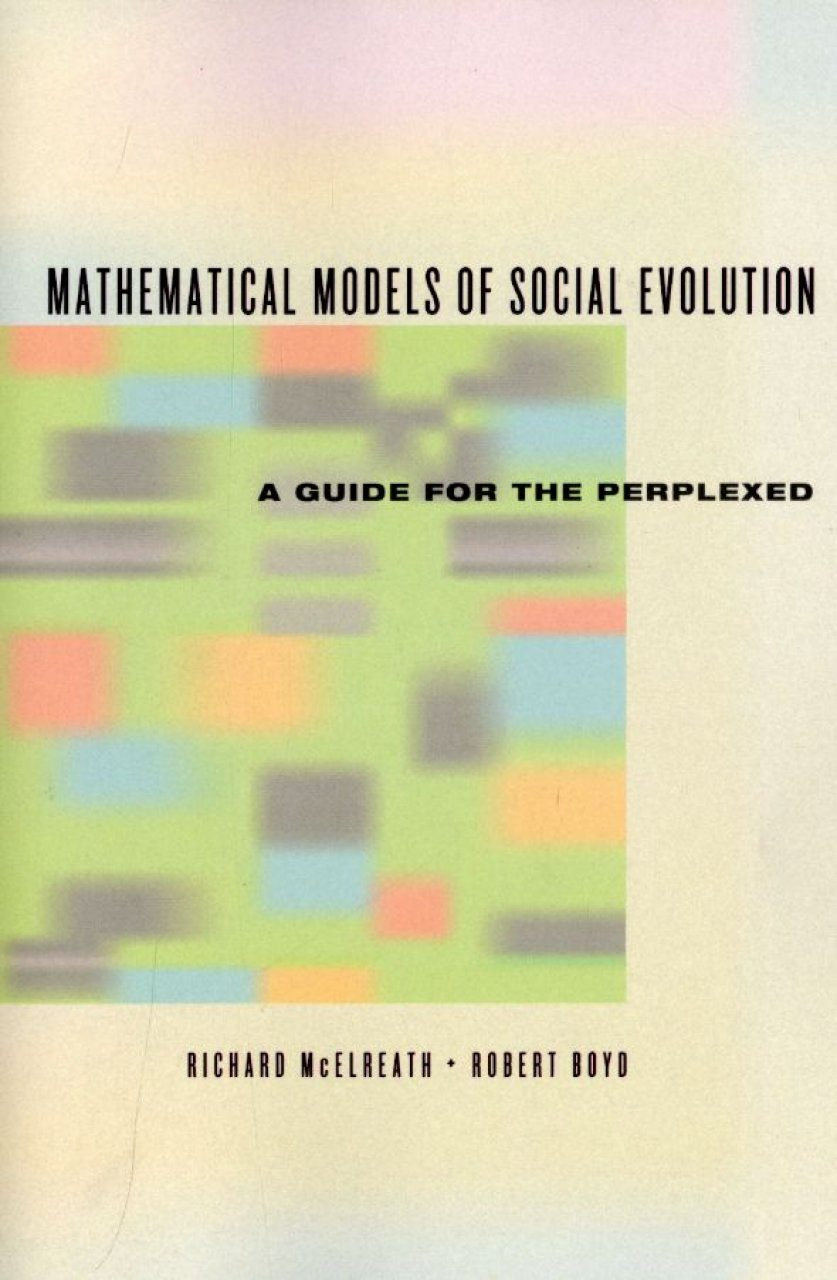 Mathematical Models of Social Evolution