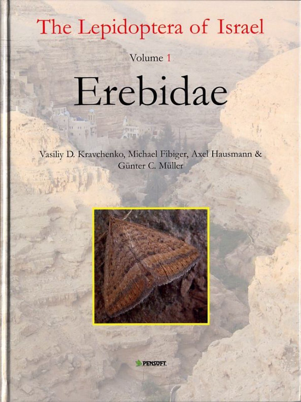 The Lepidoptera of Israel, Volume 1: Erebidae