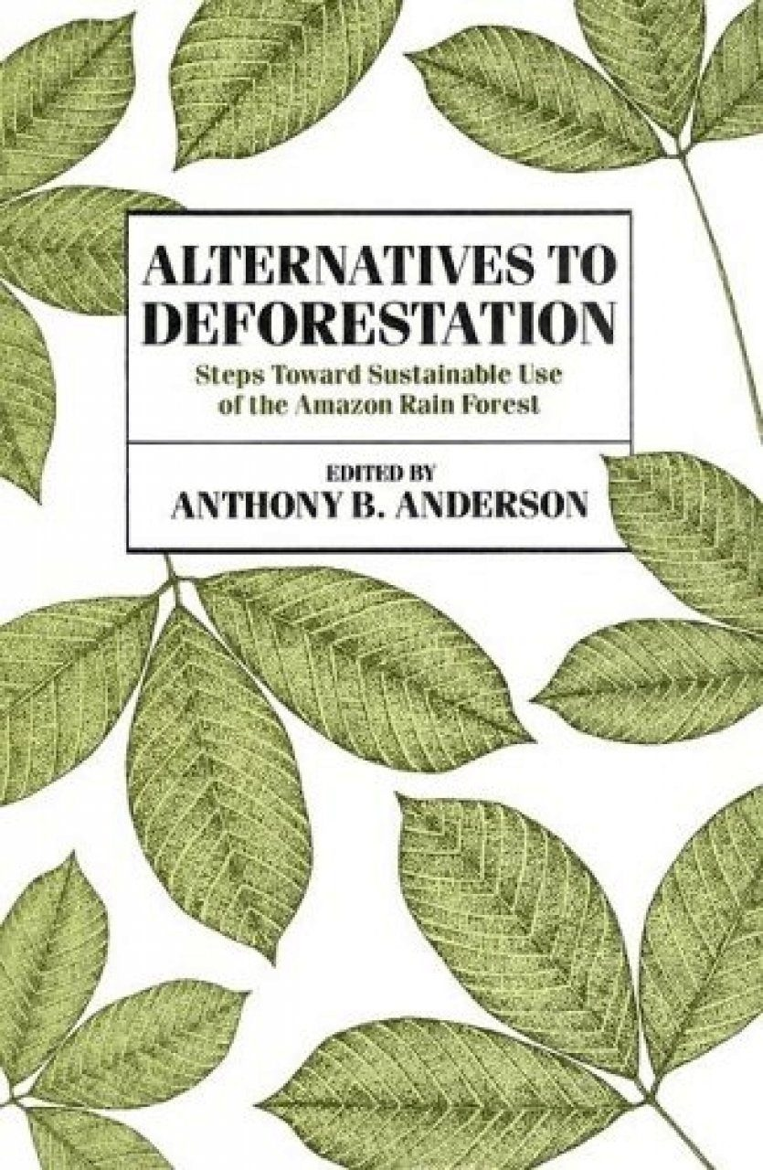 Alternatives to Deforestation
