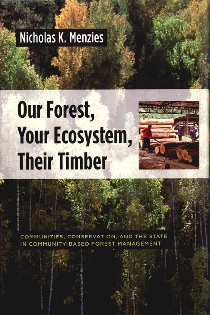 Our Forest, Your Ecosystem, their Timber