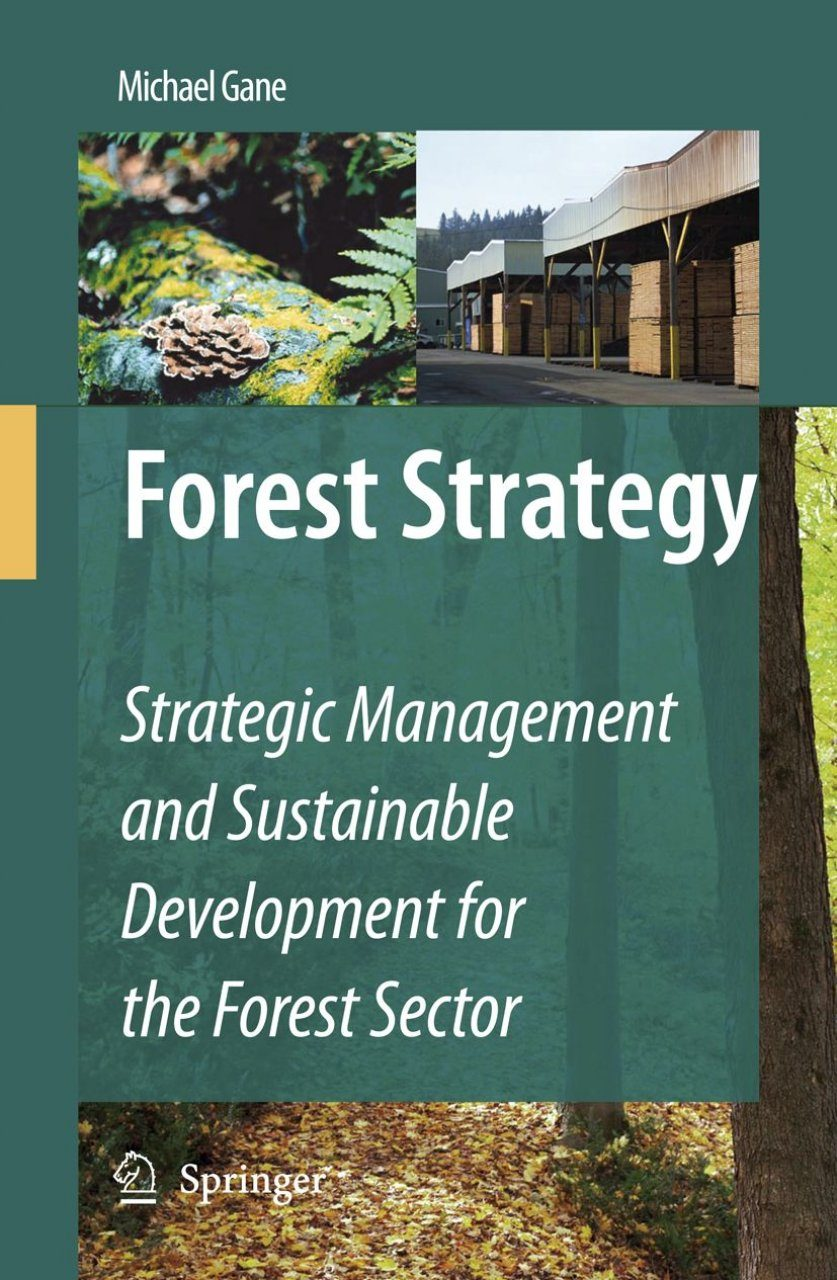 forest strategy gane michael
