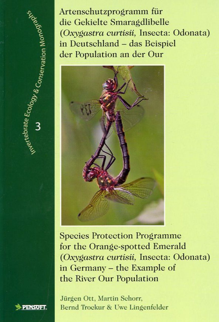 Artenschutzprogramm fur die Gekielte Smaragdlibelle (Oxygastra curtisii, Insecta: Odonata) in Deutschland / Species Protection Programme for the Orange-spotted Emerald (Oxygastra curtisii, Insecta: Odonata) in Germany