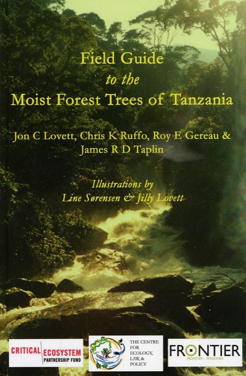 Field Guide to the Moist Forest Trees of Tanzania