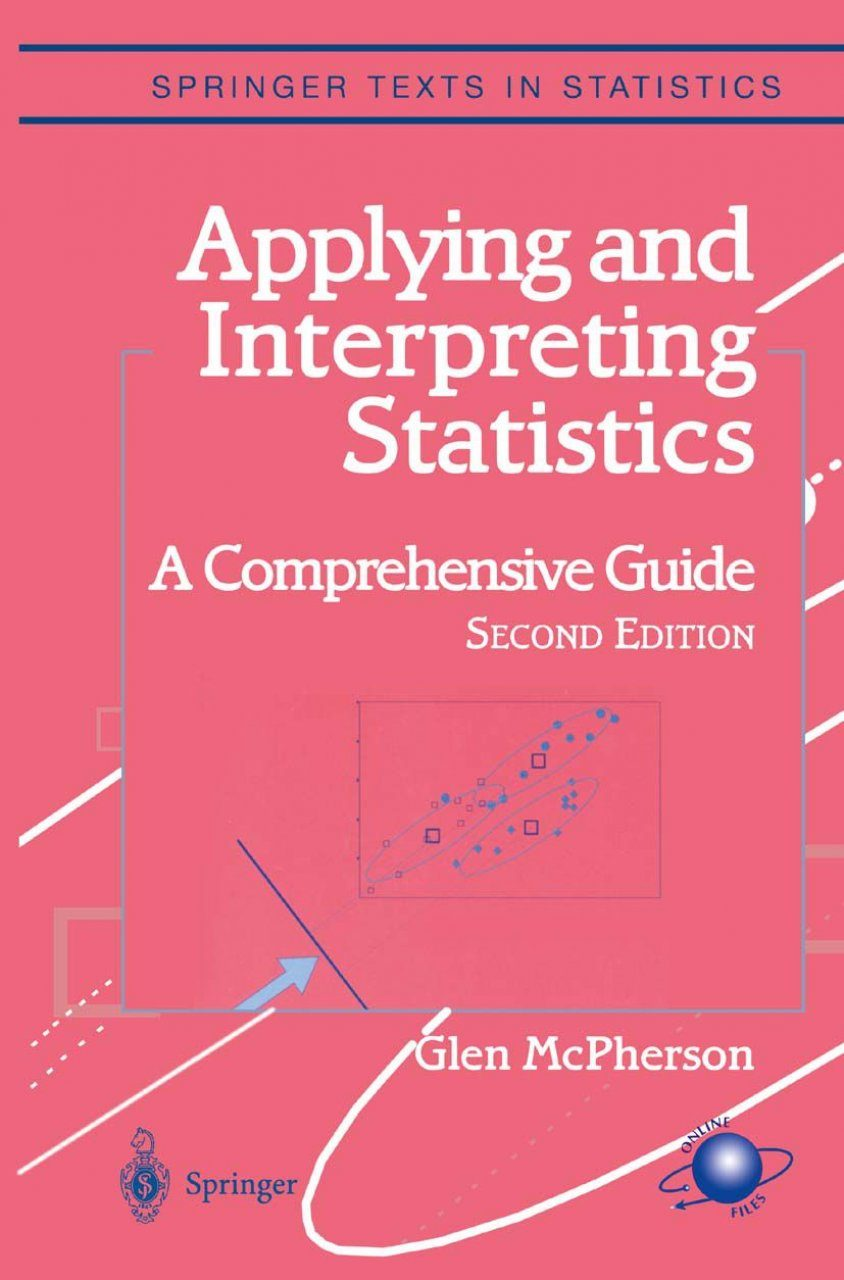 Applying and Interpreting Statistics: A Comprehensive Guide