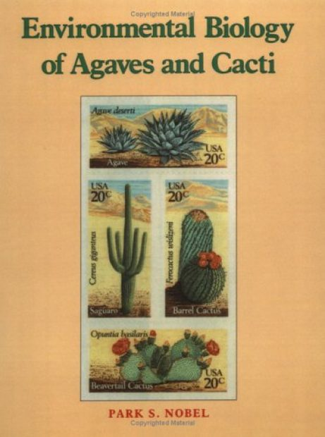 Environmental Biology of Agaves and Cacti