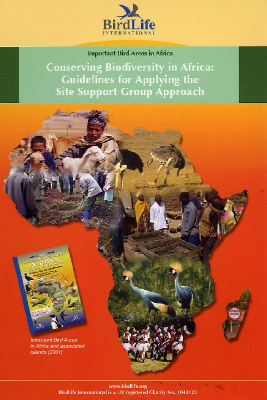 Conserving Biodiversity in Africa: Guidelines for Applying the Site Support Group Approach