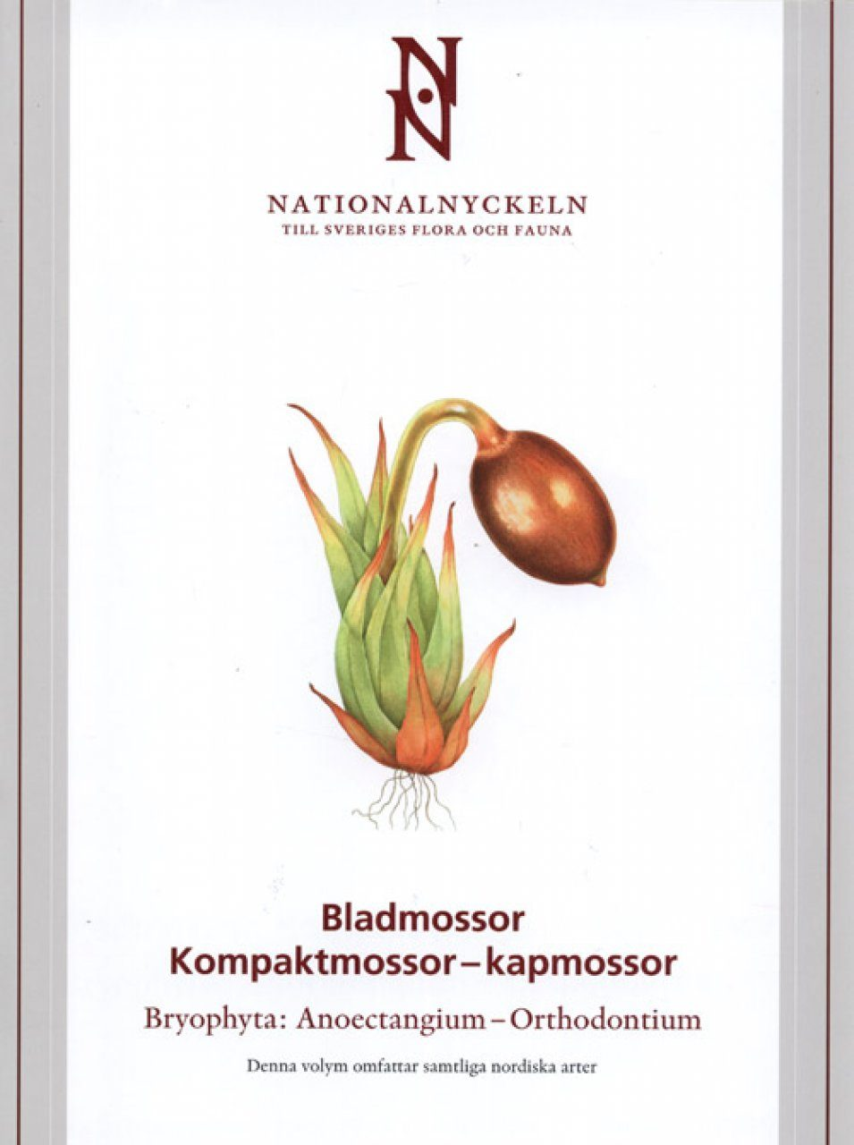 The Encyclopedia of the Swedish Flora and Fauna, Bladmossor, Kompaktmossor - Kapmossor [Swedish]