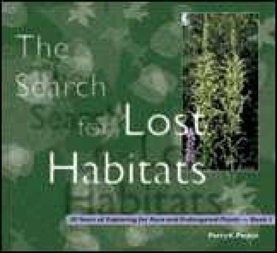 The Search for Lost Habitats