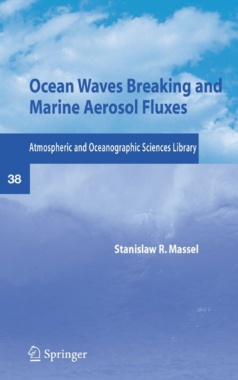 Ocean Waves Breaking and Marine Aerosol Fluxes