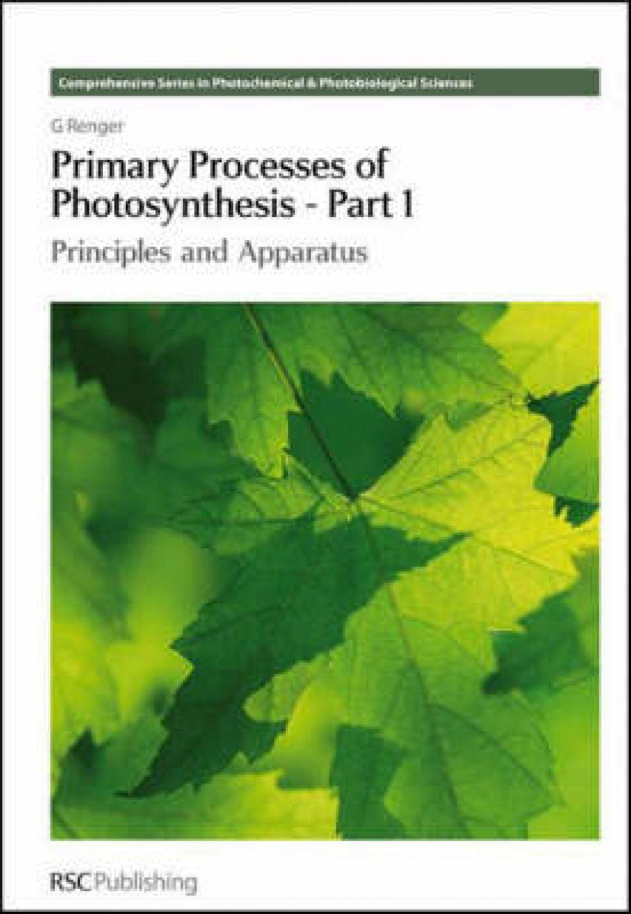 Primary Processes of Photosynthesis (2-Volume Set)