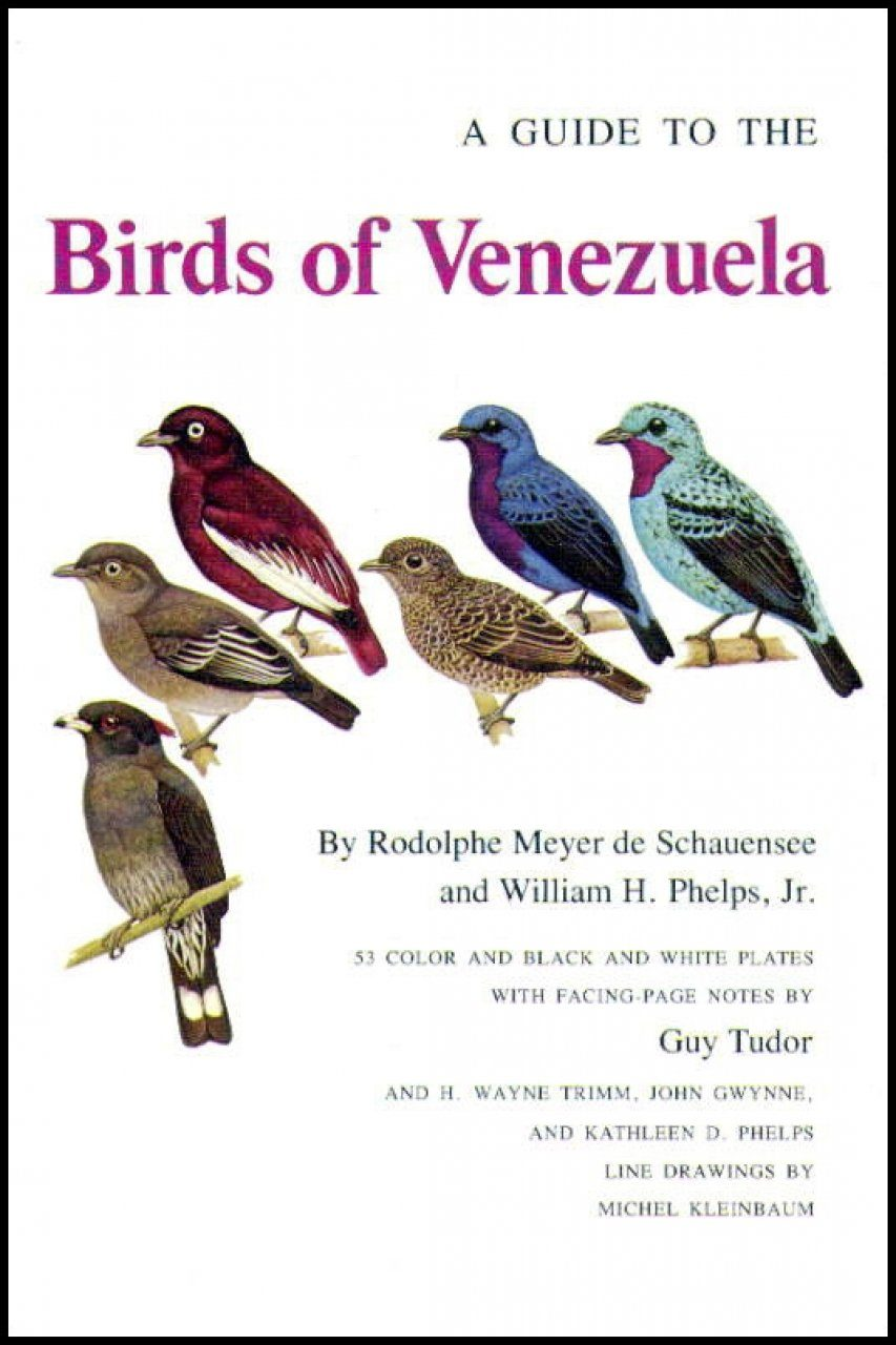 A Guide to the Birds of Venezuela
