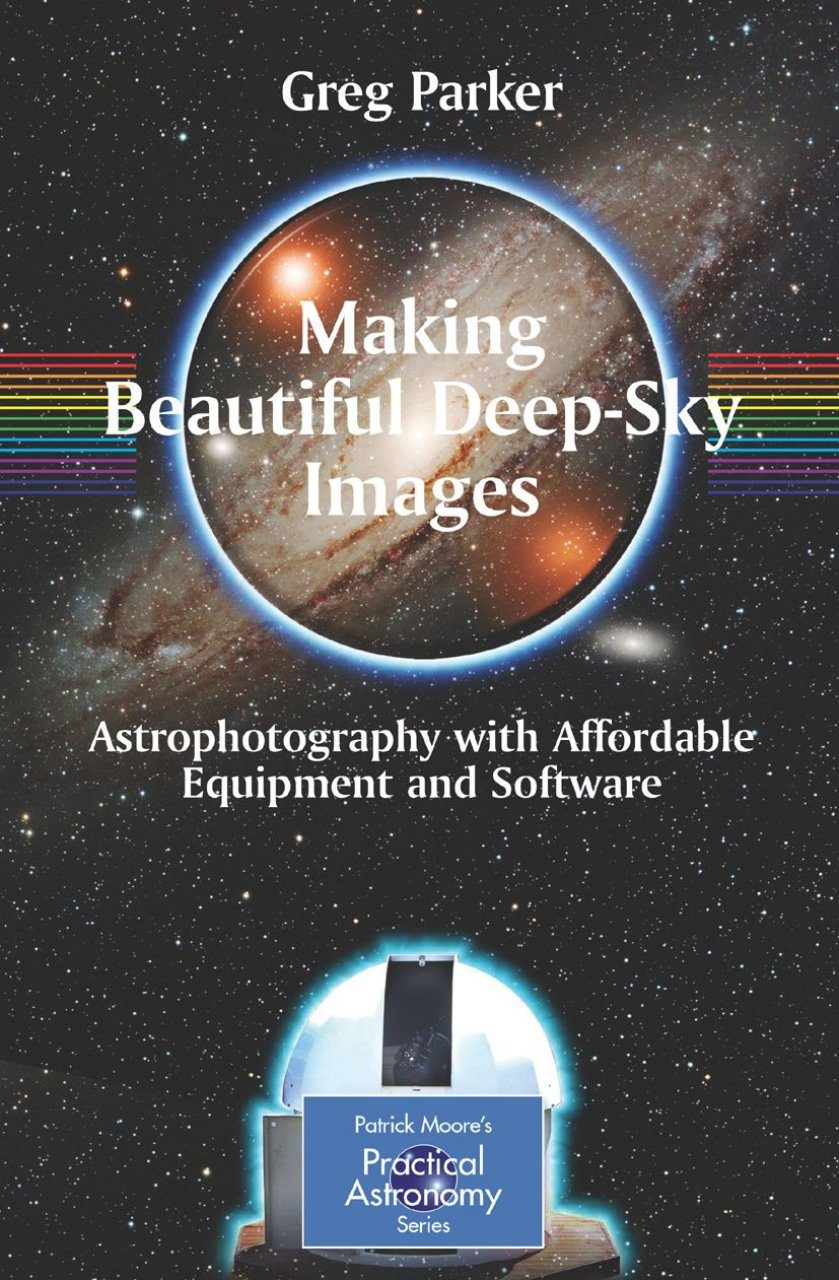 Making Beautiful Deep-Sky Images