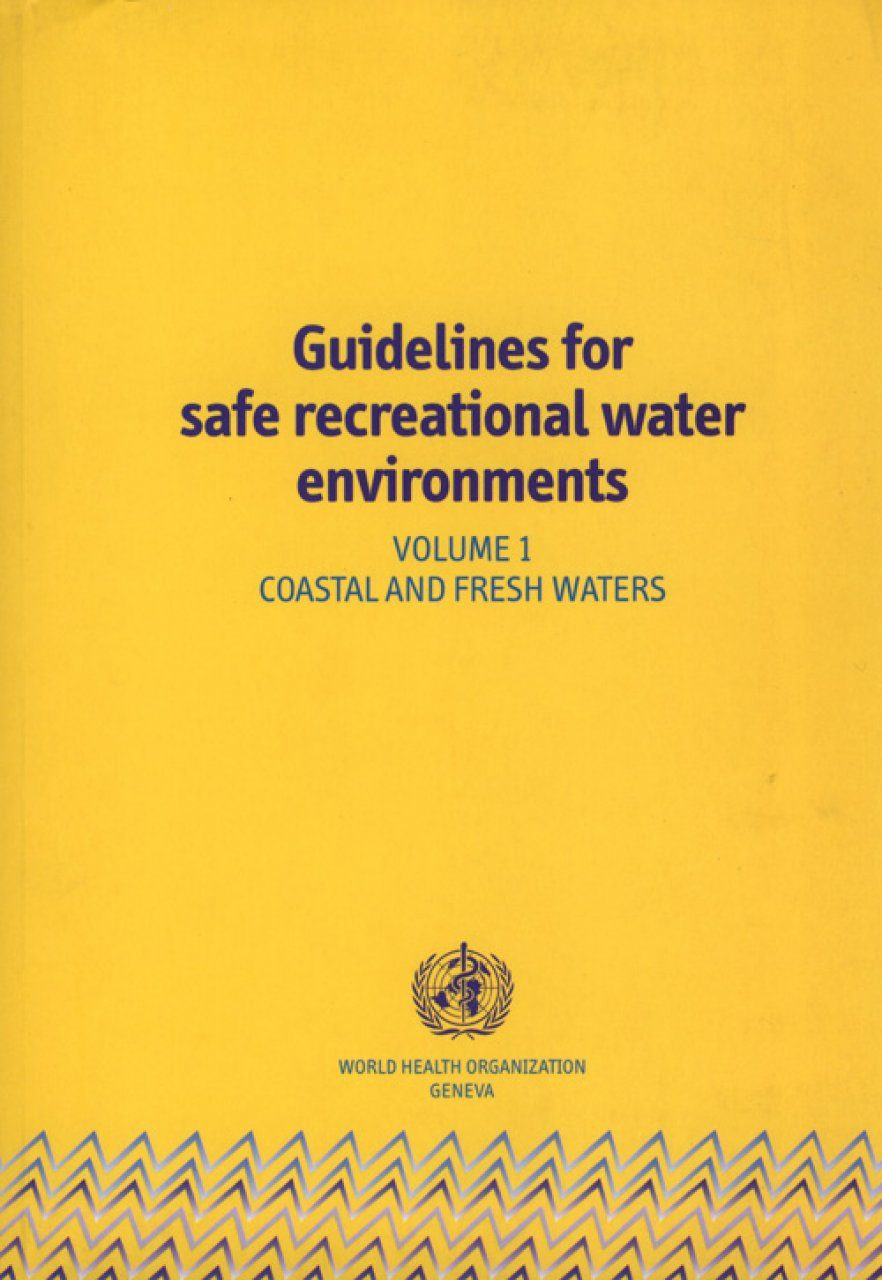 Guidelines for Safe Recreational Water Environments