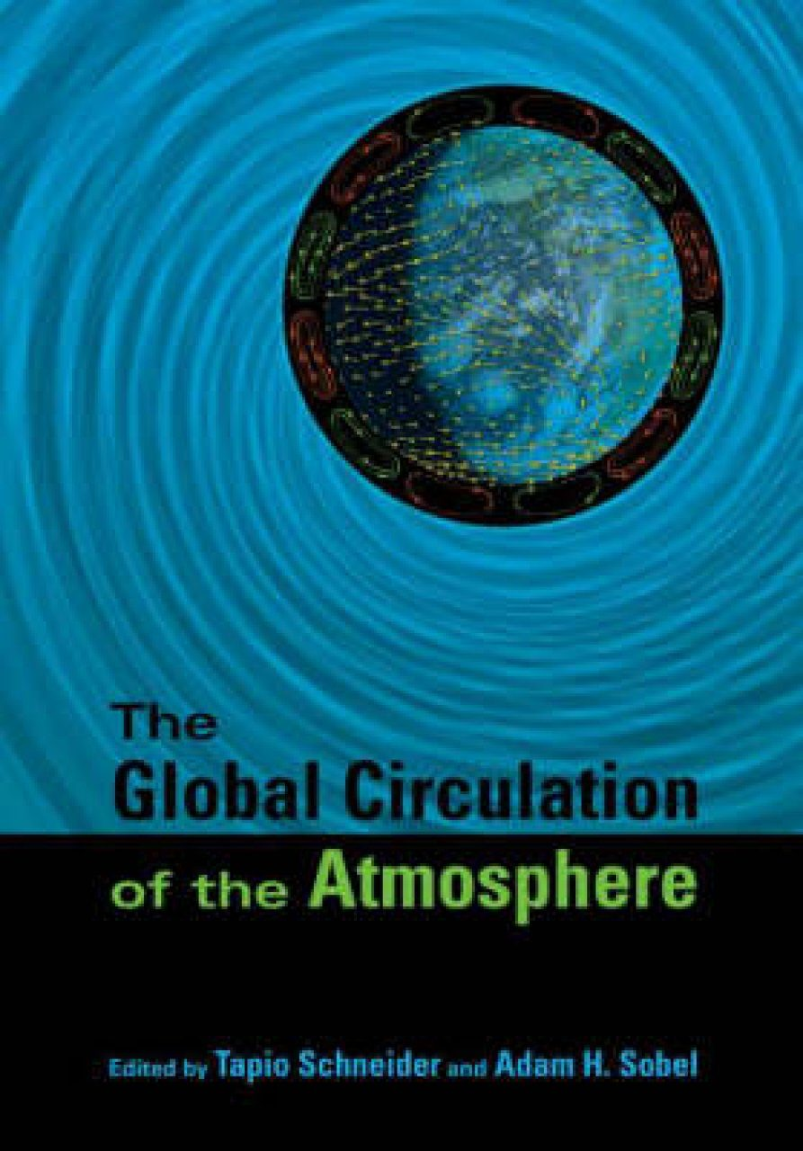 The Global Circulation of the Atmosphere