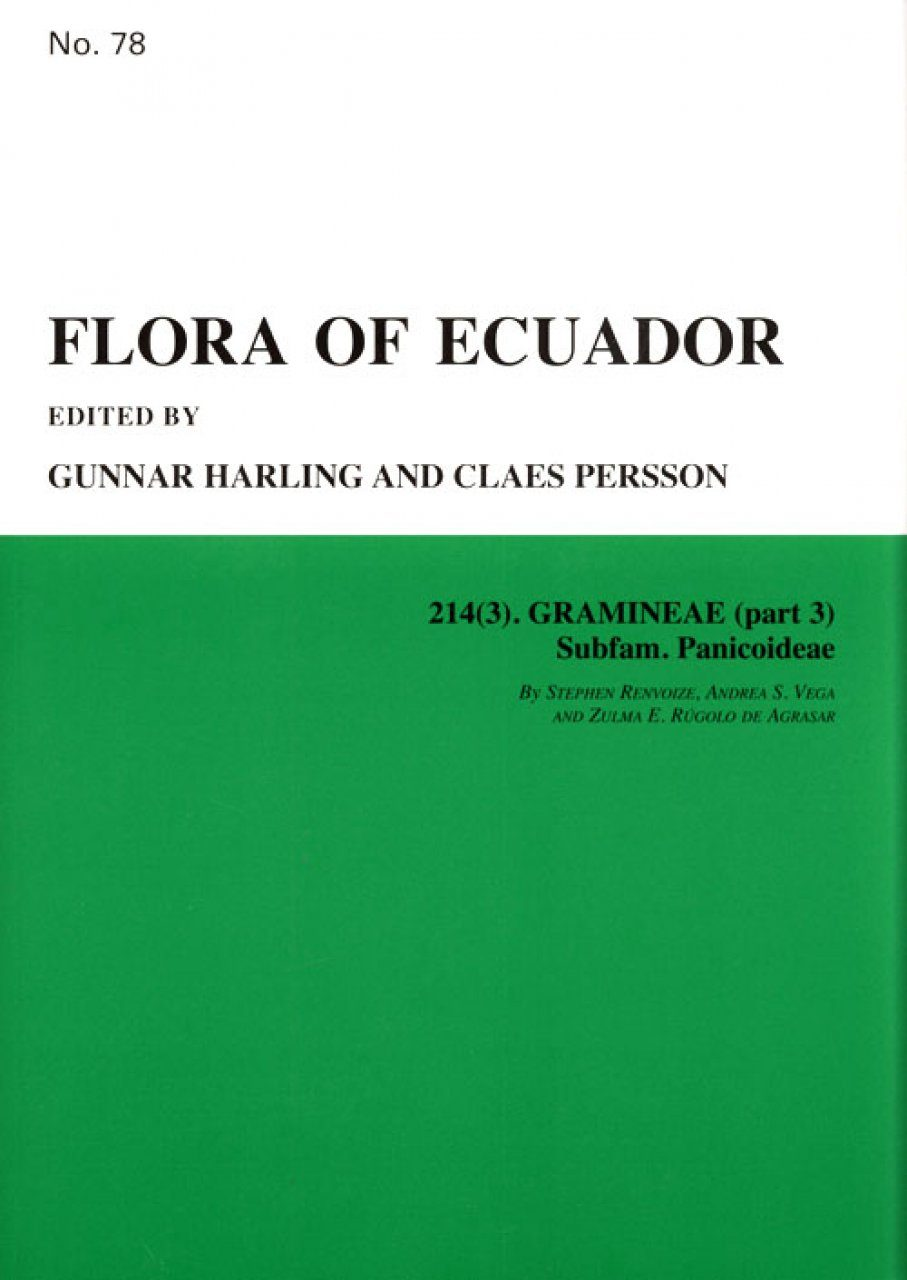 Flora of Ecuador, Volume 78, Part 214 (3): Gramineae, Part 3