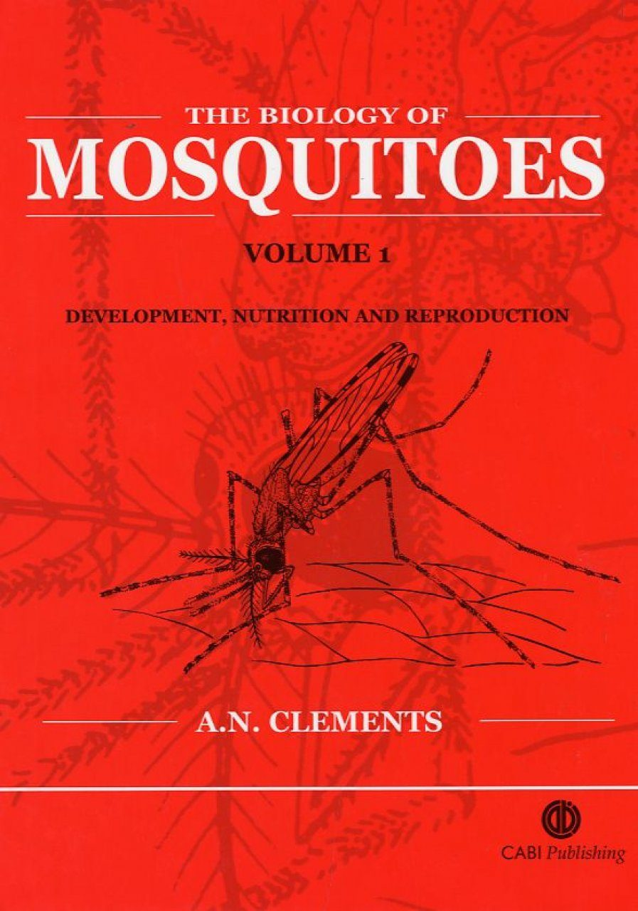 The Biology of Mosquitoes, Volume 1: Development, Nutrition and Reproduction