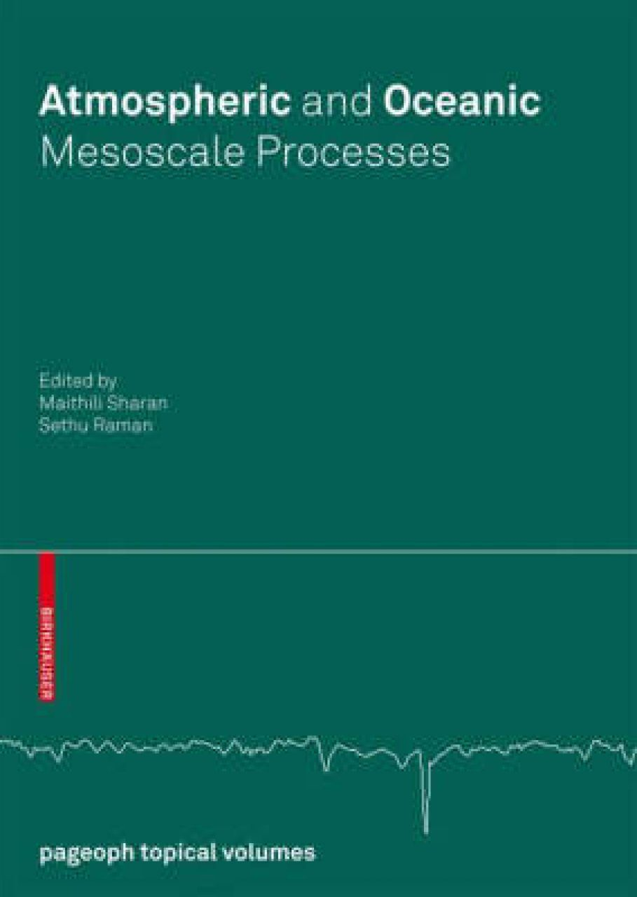 Atmospheric and Oceanic Mesoscale Processes (Pageoph Topical Volumes)
