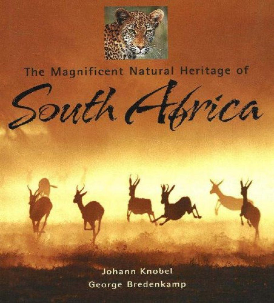 The Magnificent Natural Heritage of South Africa