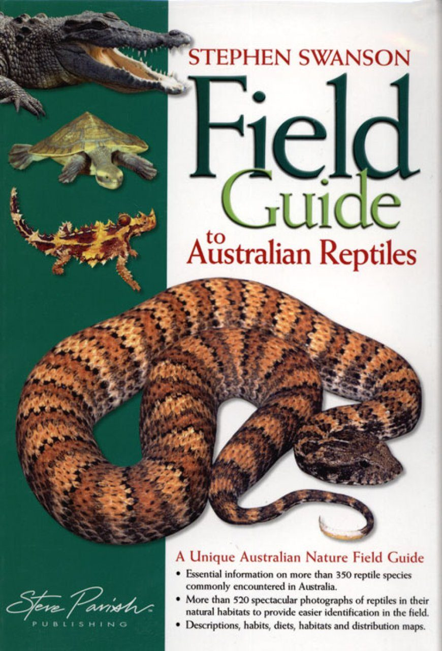 field guide to australian reptiles stephen swanson nhbs book shop