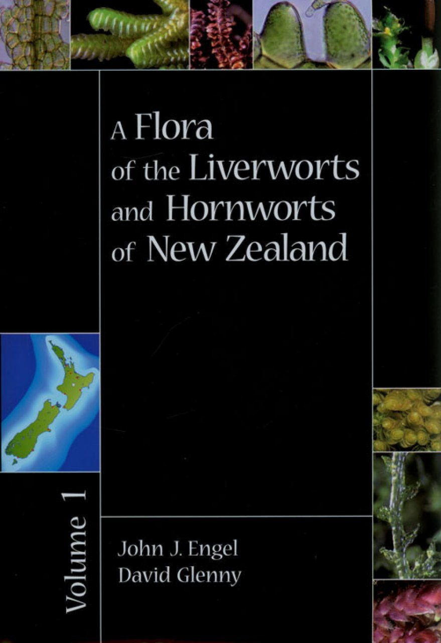 Flora of the Liverworts and Hornworts of New Zealand, Volume 1