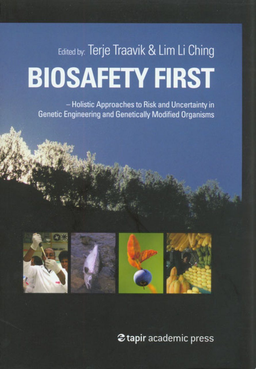 Biosafety First
