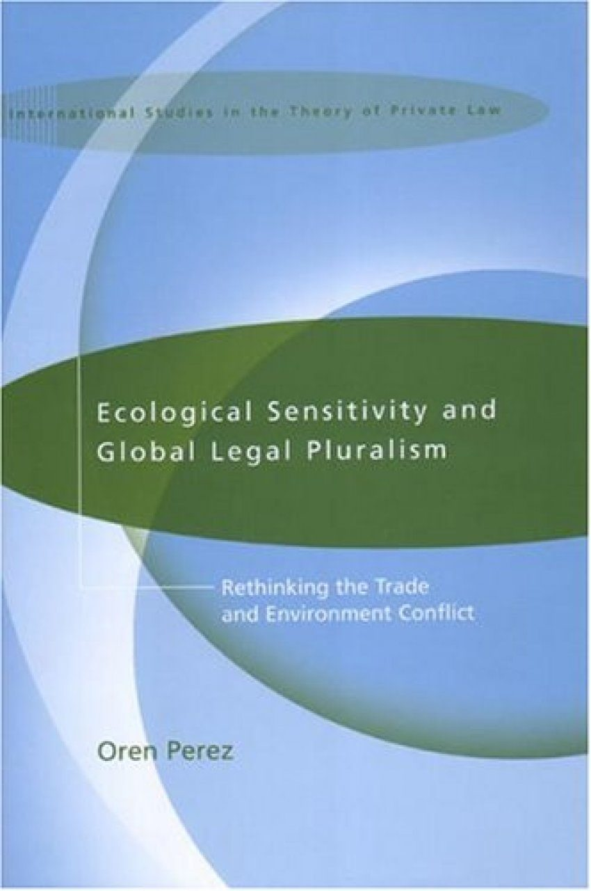Ecological Sensitivity and Global Legal Pluralism
