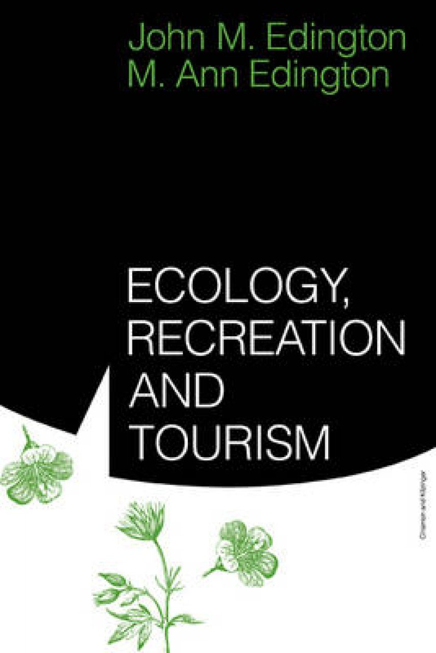 Ecology, Recreation and Tourism