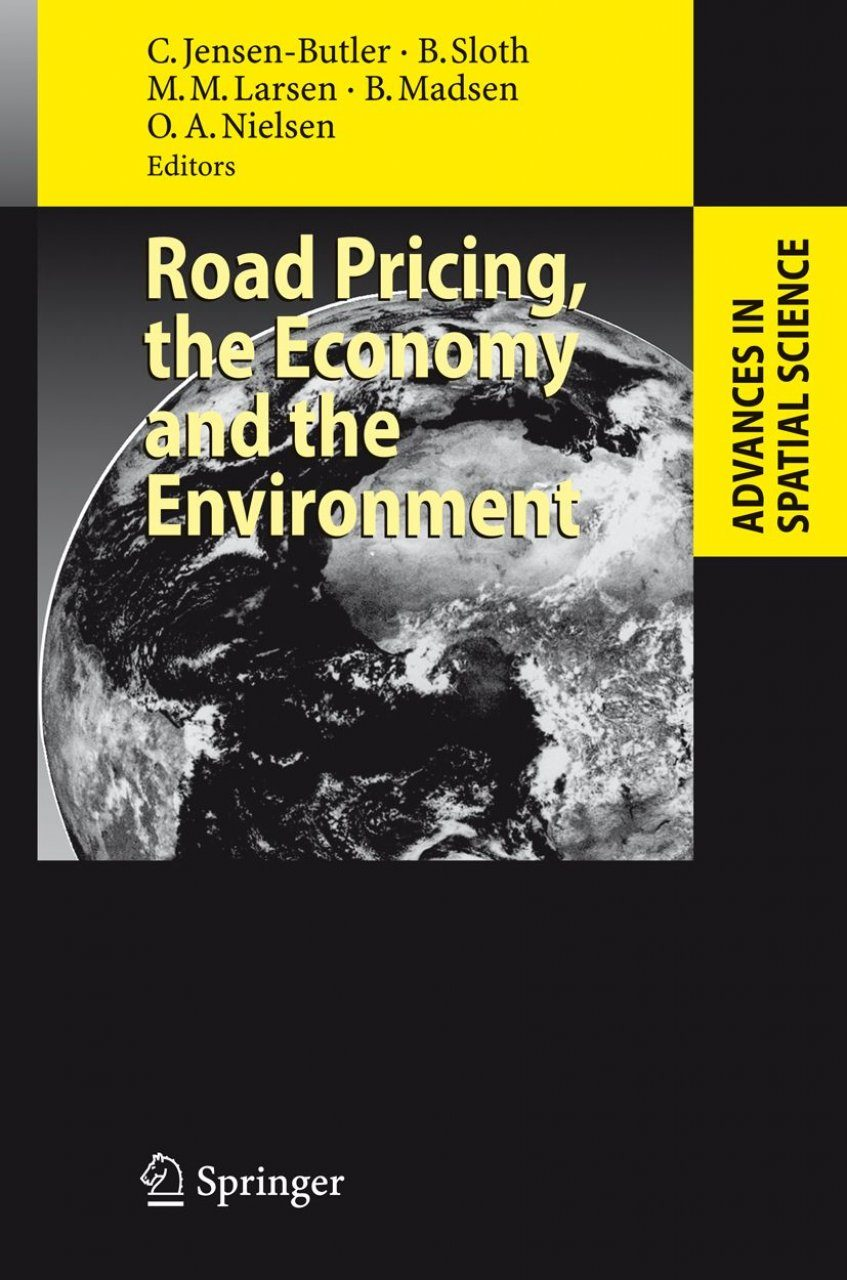 Road Pricing, the Economy, and the Environment