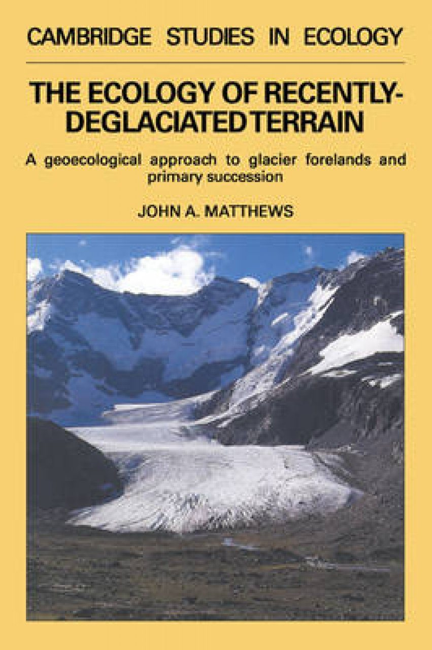 The Ecology of Recently Deglaciated Terrain