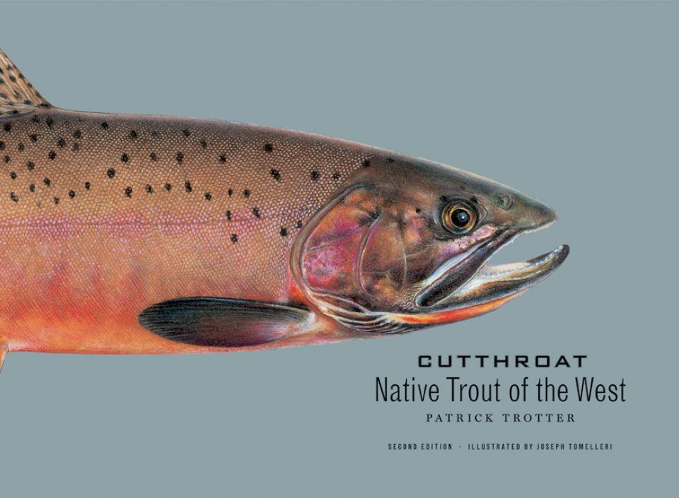 Cutthroat: Native Trout of the West