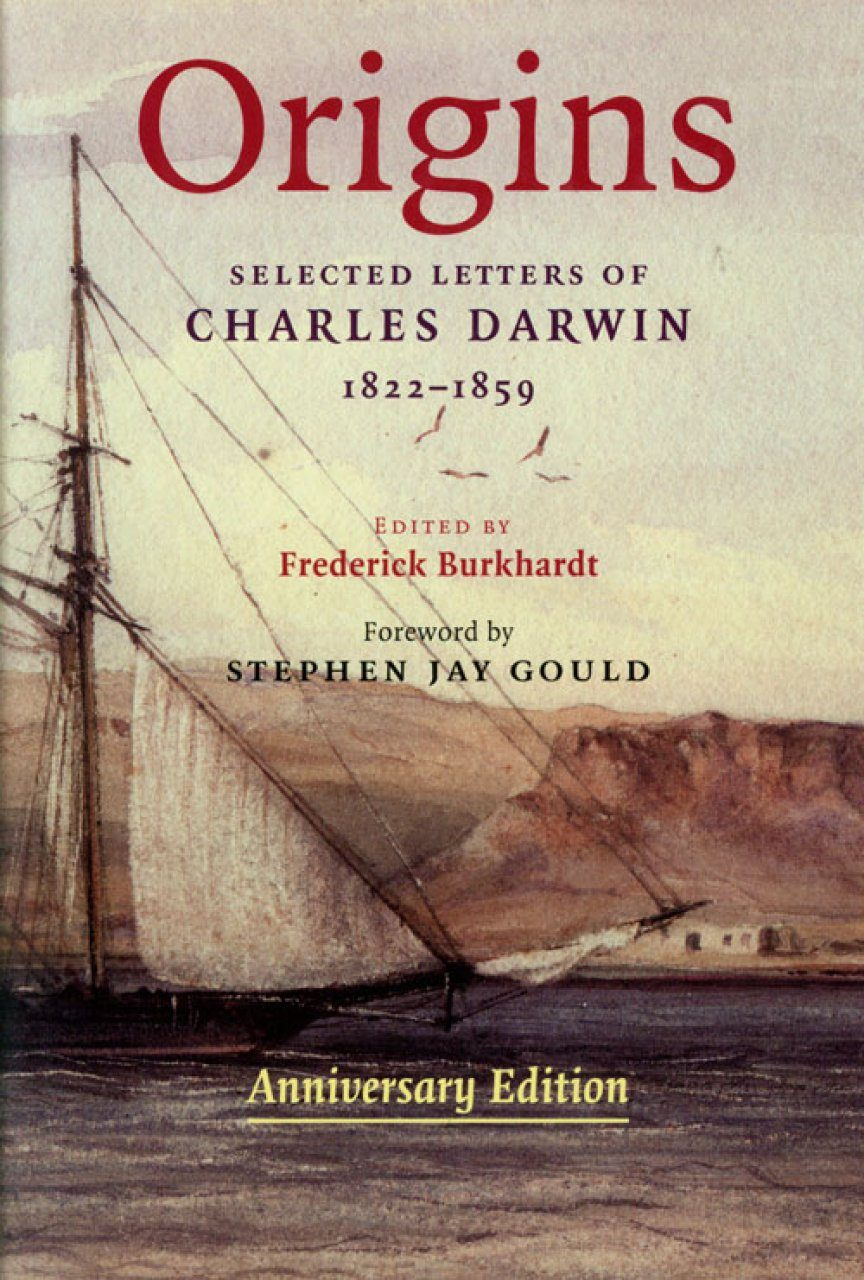 Origins: Selected Letters of Charles Darwin, 1822-1859