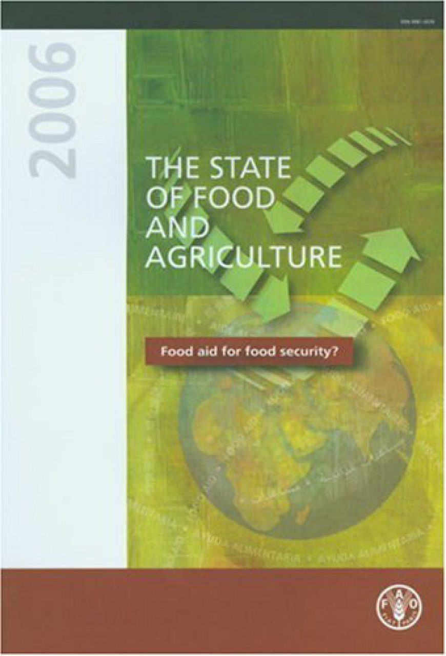 The State of Food and Agriculture 2006