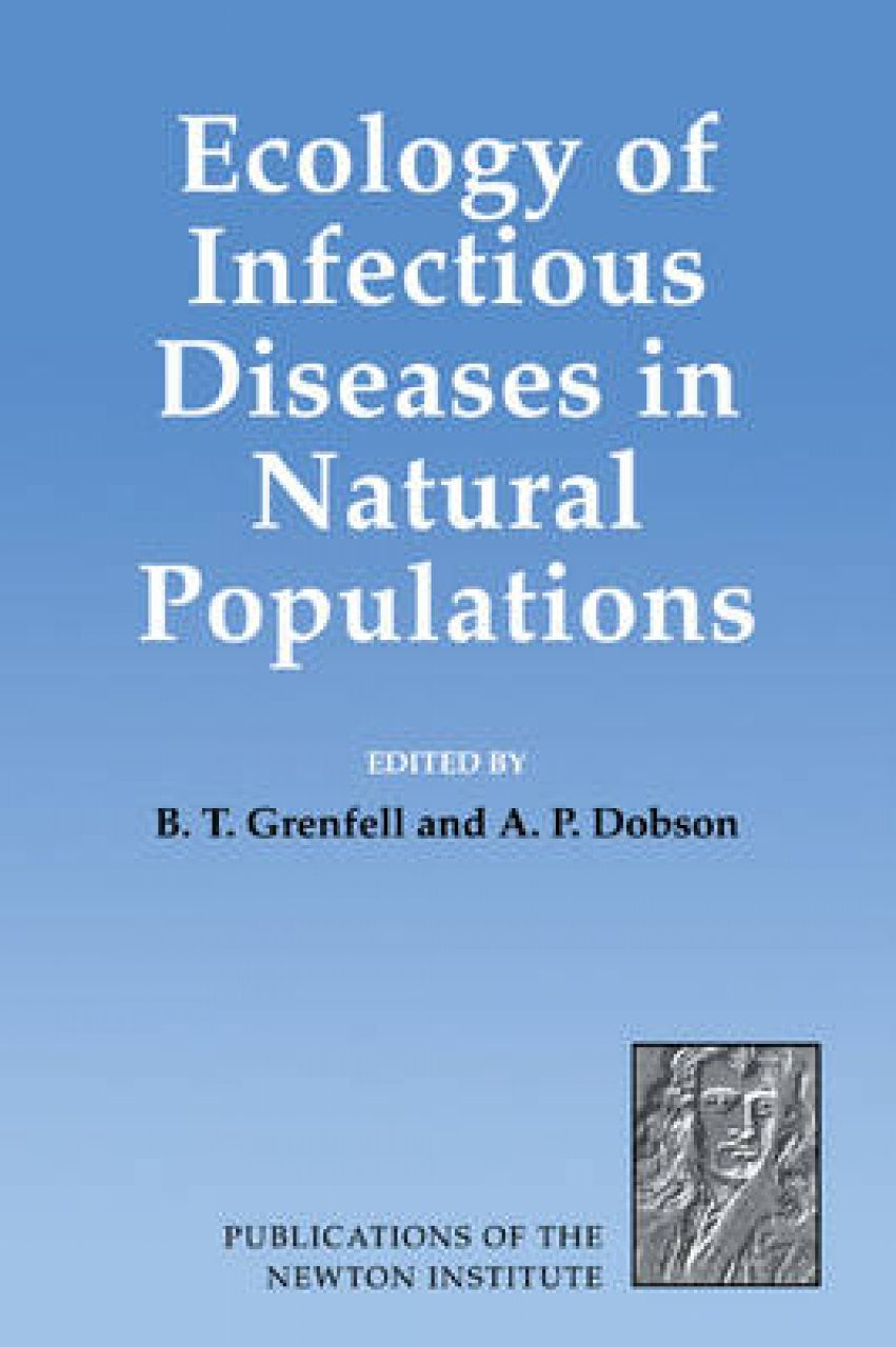 Ecology of Infectious Diseases in Natural Populations