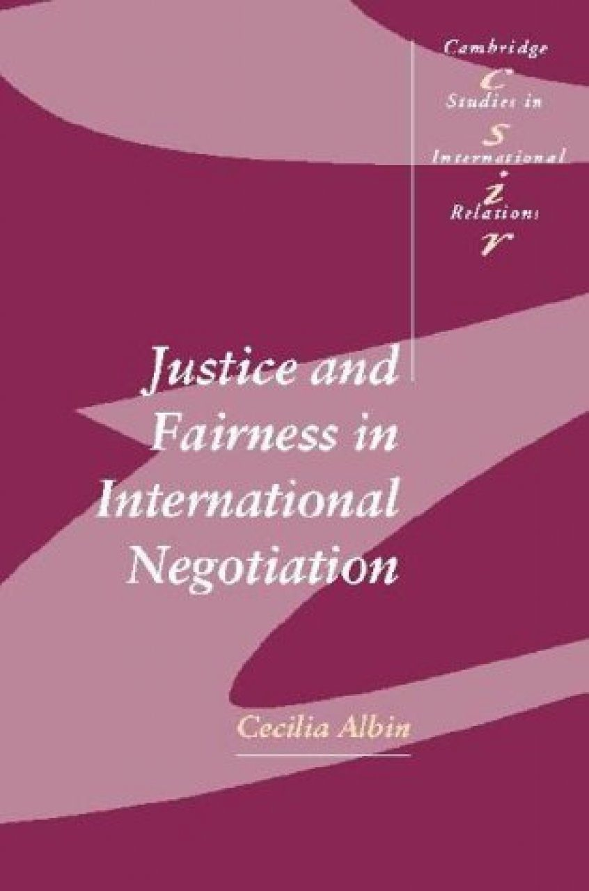 Justice and Fairness in International Negotiation