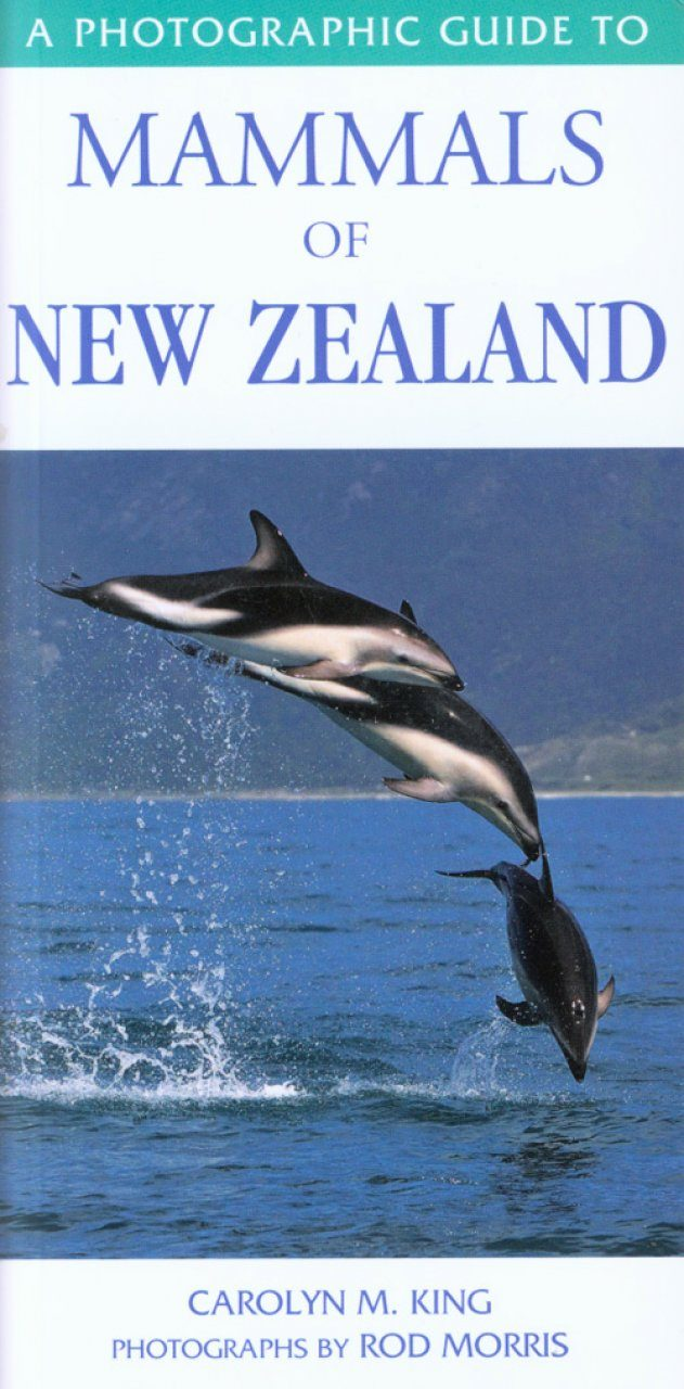A Photographic Guide to Mammals of New Zealand