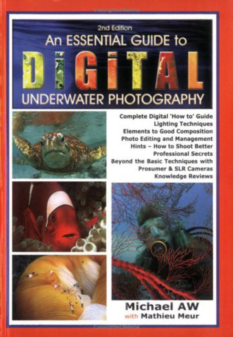 An Essential Guide to Digital Underwater Photography