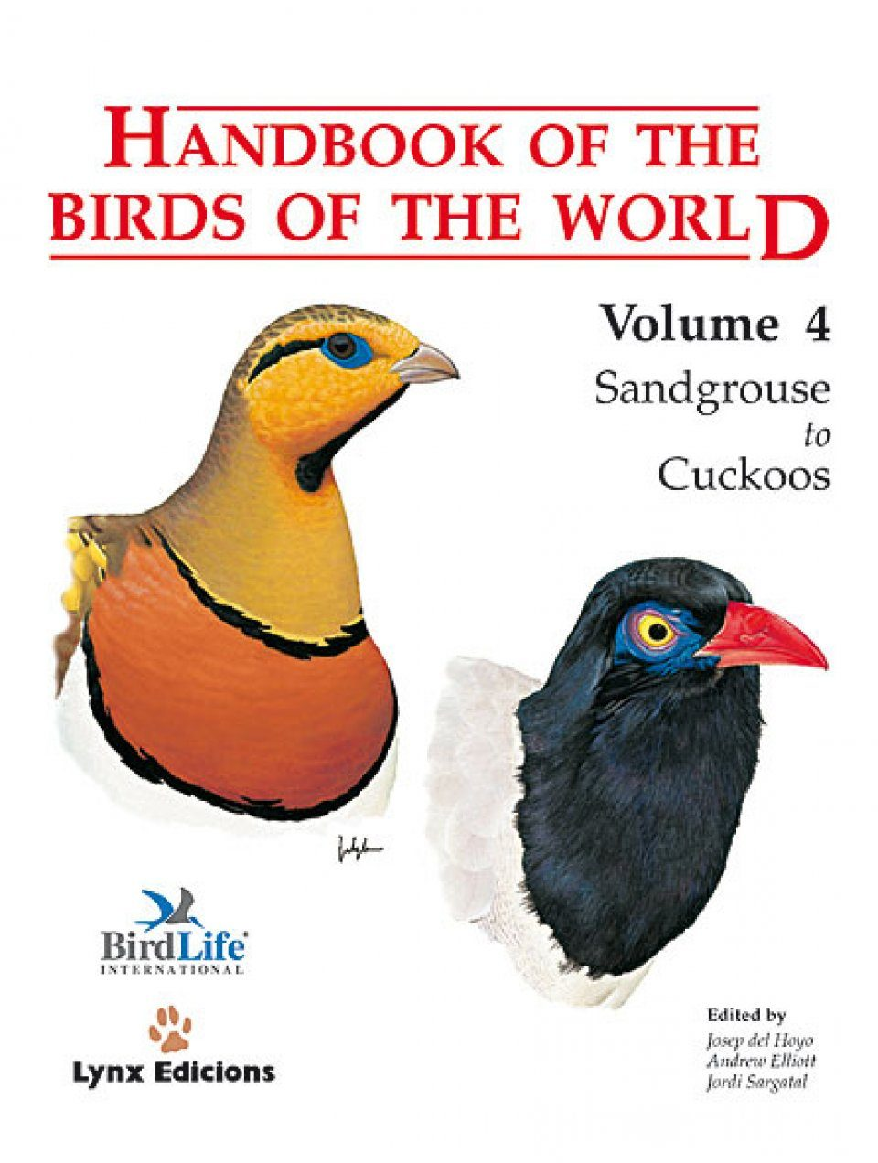 Handbook of the Birds of the World, Volume 4: Sandgrouse to Cuckoos