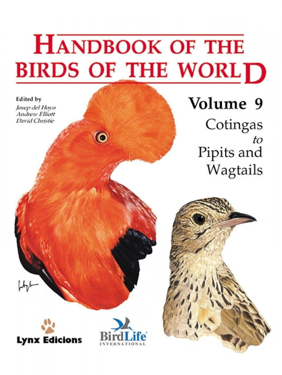Handbook of the Birds of the World, Volume 9: Cotingas to Pipits and Wagtails