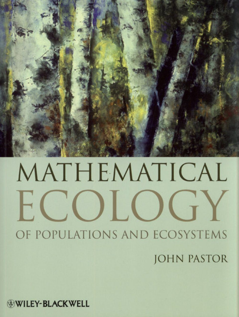Mathematical Ecology of Populations and Ecosystems