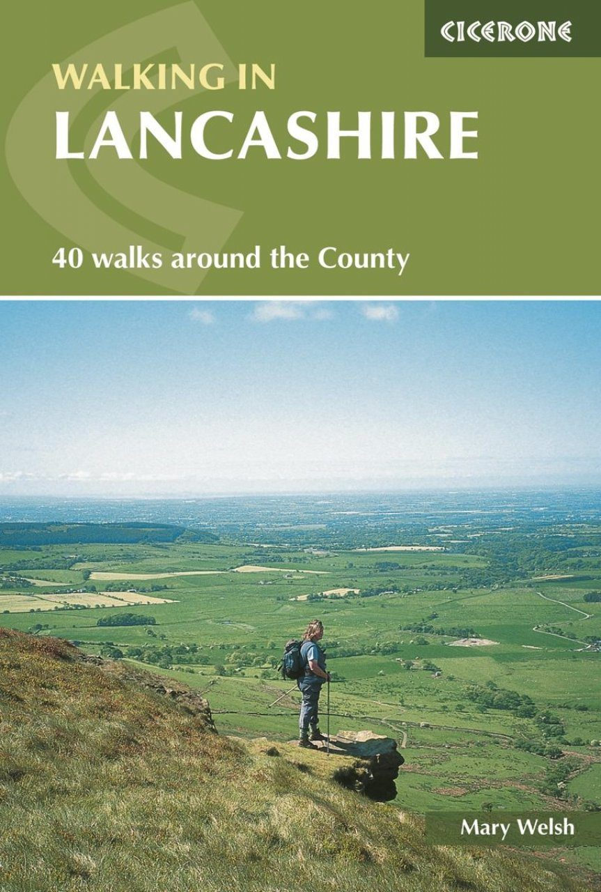Walking in Lancashire: 40 Walks around the County (Cicerone British Walking)